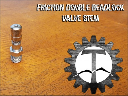 Friction Double Beadlock Valve Stem